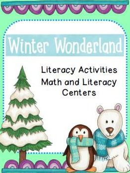 Winter Wonderland Literacy and Math Pack