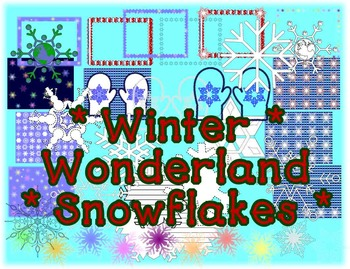 Winter Wonderland * Ultimate Snowflake Packet