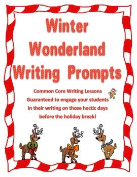 Winter Wonderland Writing Prompts - Common Core Christmas Writing