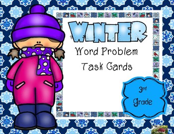 Winter Word Problem Task Cards (3rd grade)