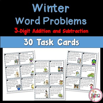 Winter Word Problem Task Cards Using 3-Digit Addition and