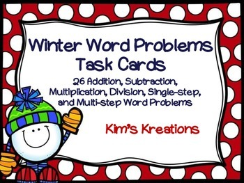 Winter Word Problem Task Cards: multiple operations, singl