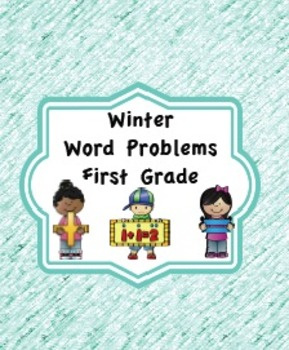Winter Word Problems First Grade