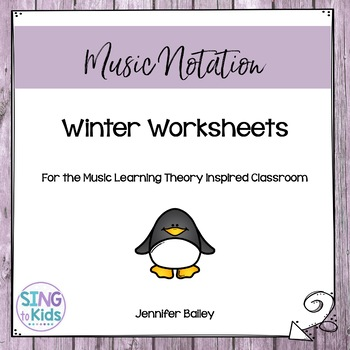 Winter Worksheets for the Music Learning Theory Inspired C