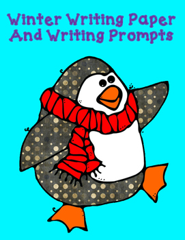 Winter Writing Paper and Writing Prompts (Black/white and