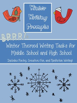 Winter Writing Prompts High School & Middle School