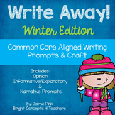Write Away! Winter Edition {Common Core Writing Prompts & More}