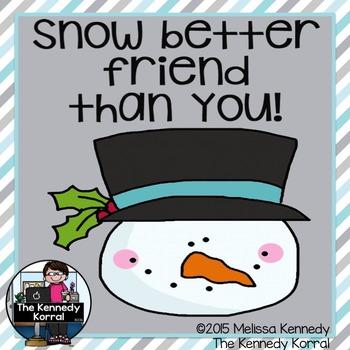 Snow Better Friend than You {Snowman Writing Activity}