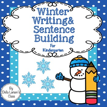 Winter Writing and Sentence Building
