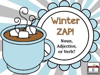 Winter ZAP! Noun, Verb, or Adjective?