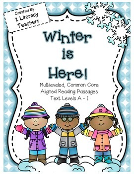 Winter is Here: CCSS Aligned Leveled Reading Passages and