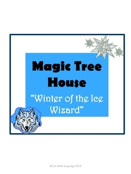 Winter of the Ice Wizard Magic Tree House #32 Comprehensio