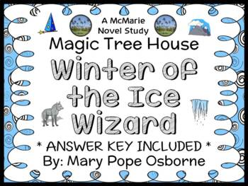 Winter of the Ice Wizard : Magic Tree House #32 Novel Stud