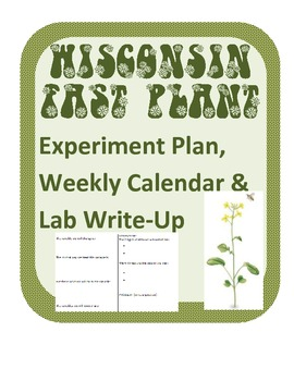 Wisconsin Fast Plants experiment design, data calendar and