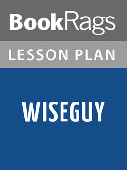 Wiseguy Lesson Plans