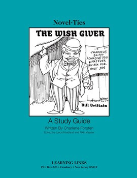 Wish Giver - Novel-Ties Study Guide