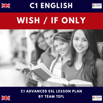 Regrets - Wish / If only C1 Advanced Lesson Plan For ESL