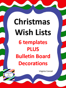 Wish Lists for Christmas:  6 Templates and Bulletin Board