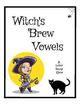 Witch's Brew Vowels- Letter Sound Game