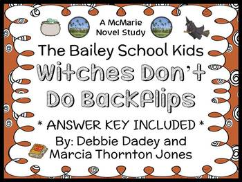 Witches Don't Do Backflips (The Bailey School Kids) Novel
