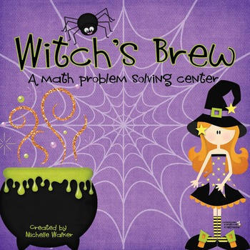 Halloween Themed Math Problem Solving Center: Witch's Brew