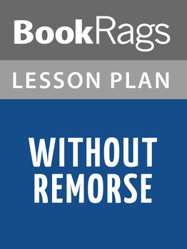 Without Remorse Lesson Plans