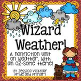 Wizard Weather Unit: A Mini Nonfiction Unit on Weather