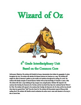 Wizard of Oz 6th Grade Common Core Interdisciplinary Unit