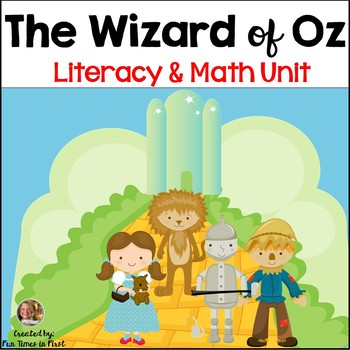 Wizard of Oz~ Literacy and Math Unit