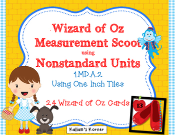 Wizard of Oz Measurement Scoot-Nonstandard Units