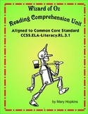 Wizard of Oz Reading Comprehension Unit - Common Core Aligned