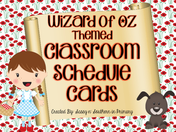 Wizard of Oz Themed Classroom Schedule Cards (Poppy Flowers)