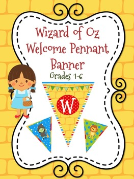 Wizard of Oz Themed Welcome Pennant Banner