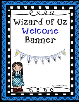 Wizard of Oz Welcome Banner