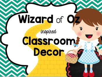 Wizard of Oz inspired Classroom decor