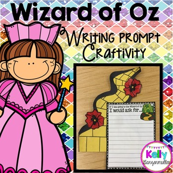 Wizard of Oz writing prompt craftivity