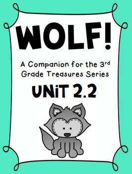 Wolf! | 3rd Grade Treasures Unit 2.2