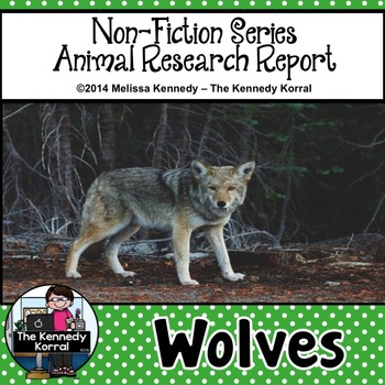 Wolves {Nonfiction Animal Research Report}