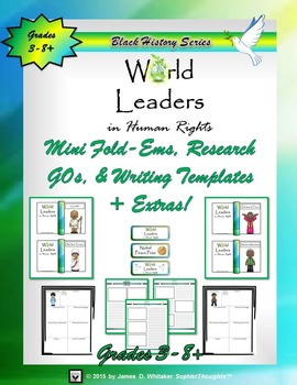 World Leaders Mini Research Fold-Ems, GOs and Writing Templates