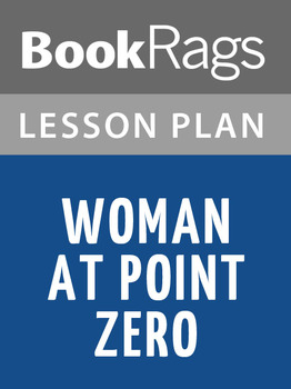 Woman at Point Zero Lesson Plans