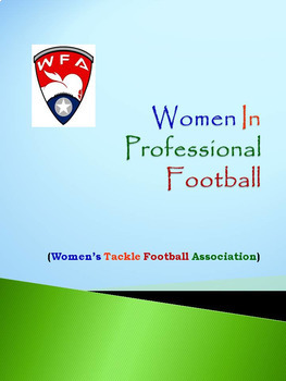 Women In Professional Football: WFA (Women's Tackle Footba