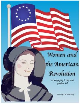 Women and the American Revolution 3-day unit, grades 4-5