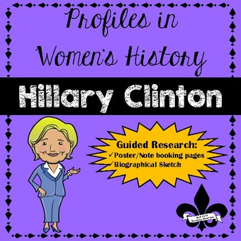 Women's History Guided Research Activity: Hillary Clinton