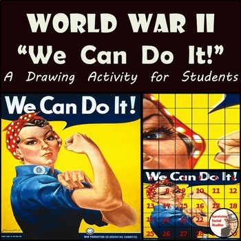 """World War II - Rosie the Riveter - Recreating the """"We Can"""