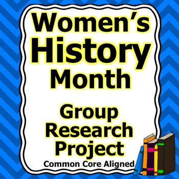 Women's History Month Group Research Project