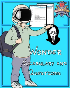 Wonder All Vocabulary and Questions (Over 50 Pages) By Que