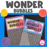 Wonder Bubbles- Creativity and Curiosity Activity