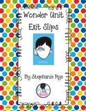 """""""Wonder"""" Common Core Unit Student Exit Slips"""