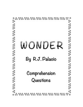 Wonder Novel Unit Comprehension Checks for Close Reading