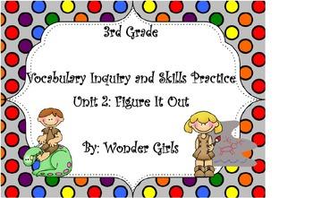 WonderGirls 3rd Grade: Unit 2 Vocabulary Inquiry and Skill